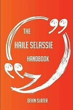 The Haile Selassie Handbook - Everything You Need to Know about Haile...