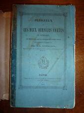 RARE : PERIGUEUX et les DEUX DERNIERS COMTES du PERIGORD - M.L. DESSALLES 1847