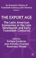St Antony's: An Economic History of Twentieth-Century Latin America Vol. 1 :...