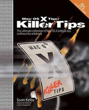 MAC OS X Tiger Killer Tips Book by Scott Kelby (Paperback, 2005)/Computing