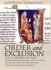 Conjunctions of Religion and Power in the Medieval Past: Order and Exclusion...