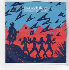(FN357) The Candle Thieves, We're All Gonna Die - 2010 DJ CD