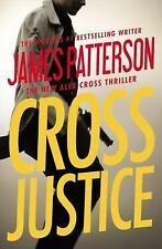 Cross Justice (Alex Cross) by Patterson, James, Good Book