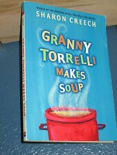 Granny Torrelli Makes Soup by Sharon Creech *FREE SHIPPING* 0064409600