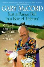 Just a Range Ball in a Box of Titleists, McCord, Gary, Good Book