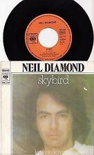 """NEIL DIAMOND - SKYBIRD Very rare 1974 german 7"""" P/S Single Release!"""