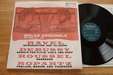 MELOS ENSEMBLE Ravel Debussy Roussel Ropartz LP L'Oiseau-Lyre SOL60048