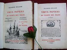 BESSON MAURICE : VIEUX PAPIERS DU TEMPS DES ISLES 1925-1930 (EDITION ORIGINALE)