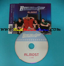 CD Singolo BOWLING FOR SOUP Almost 82876 67636 2 PROMO EUROPE 2004 no lp(S22)
