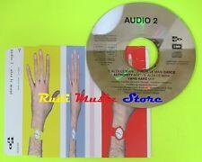 CD Singolo AUDIO2 Alza le mani  1997 Italy EMI MUSIC PROMO  mc dvd (S10*)