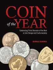 Coin of the Year: Celebrating Three Decades of the Best in Coin Design and Craft