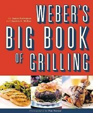 Weber's Big Book of Grilling by Jamie Purviance and Sandra McCrae (2001, Paperba