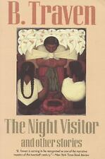 The Night Visitor: And Other Stories (Jungle Novels) by Traven, B.