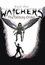 The Watchers: The Unholy Order, Horror, Contemporary, J.J. Falcon, Very Good, 20