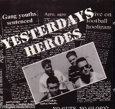 YESTERDAYS HEROES – NO GUTS, NO GLORY CD oi! YDL punk