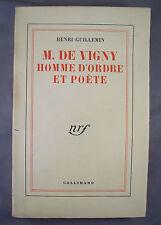 HENRI GUILLEMIN / M. DE VIGNY HOMME D'ORDRE ET POETE / NRF GALLIMARD 1955