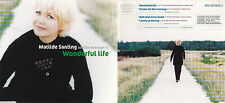 MAXI CD SINGLE 4 TITRES MATILDE SANTING AND THE OVERSOUL 13 WONDERFUL LIFE 1999