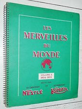 ALBUM CHOCOLAT NESTLE KOHLER N°2 1954-1955 COMPLET 216 IMAGES MERVEILLES MONDE