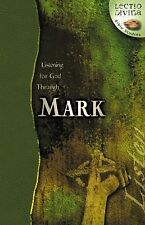 Listening for God through Mark (Lectio Divina Bible Studies)