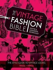 The Vintage Fashion Bible: The Complete Guide to Buying and Styling Vintage Fash