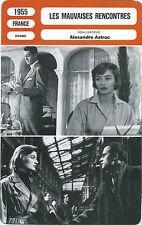 Movie Card Fiche Cinéma. Les mauvaises rencontres (France) Alexandre Astruc 1955