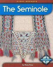 The Seminole (First Reports - Native Americans)-ExLibrary