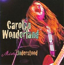 Miss Understood by Carolyn Wonderland (CD, Feb-2008, Bismeaux Productions)