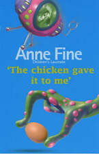 The Chicken Gave it to Me, Anne Fine, New Book