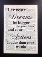 Let Your Dreams Be Bigger Than Your Fears .. Antique Dictionary Page Art #6