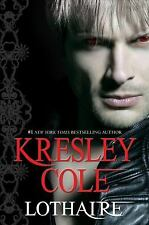 Lothaire by Kresley Cole HC new