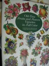 Old-Time Fruits & Flowers Vignettes In Full Color Paperback Book Decoupage