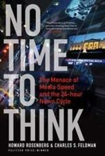 No Time To Think. Continuum. 2008. by ROSENBERG, HOWARD,FELDMAN, CHARLES S..
