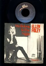 Ellen Foley - We Belong To the Night - Young Lust - 7 Inch Vinyl - HOLLAND
