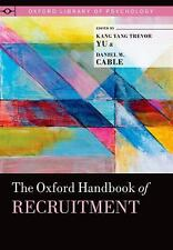The Oxford Handbook of Recruitment (Oxford Library of Psychology),