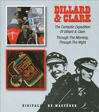 The Fantastic Expedition of Dillard & Clark/Through the Morning, Through the...