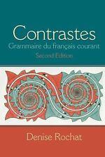 Contrastes: Grammaire du français courant (2nd Edition), Rochat, Denise, Very Go