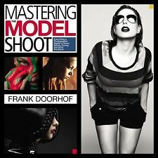 Mastering the Model Shoot: Everything a Photographer Needs to Know Before, Durin