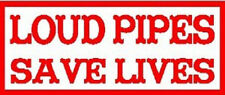 """""""Loud Pipes Save Lives""""   Biker  1960's Vintage-Looking Travel Sticker/Decal"""