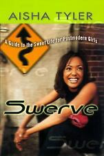 Swerve: Reckless Observations of a Postmodern Girl Tyler, Aisha Hardcover