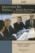 Soliciations Bids Proposals & Source Sel: Build Win Contract 2007 by Garrett, G