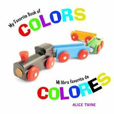 My Favorite Book of Colors  Mi Libro Favorito de Los Colores-ExLibrary