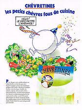PUBLICITE ADVERTISING 074  1996  CHEVRETINES   fromage de chèvre