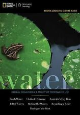 National Geographic Learning Reader Series: Water: Challenges & Policy of Freshw
