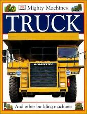 Truck (Turtleback School & Library Binding Edition) (Mighty Machines)-ExLibrary