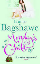 Monday's Child by Louise Bagshawe (Paperback, 2006)