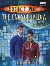 Doctor Who Encyclopedia - A Definitive Guide To Time and Space - BBC Books By G