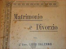 RELIGIONE DIRITTO FAMIGLIA - SALERNO, Luigi: MATRIMONIO E DIVORZIO 1894 Napoli