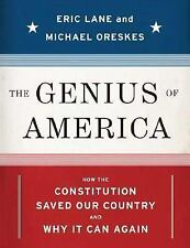 The Genius of America: How the Constitution Saved Our Country--and Why It Can A