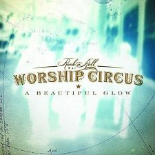 A Beautiful Glow by Rock 'N' Roll Worship Circus CD 2001 Ino SEALED NEW cut out