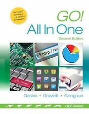 GO! for Office 2013: Go! All in One : Computer Concepts and Applications by...